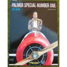 Micheluzzi: Air Mail: Palmer Special Number One